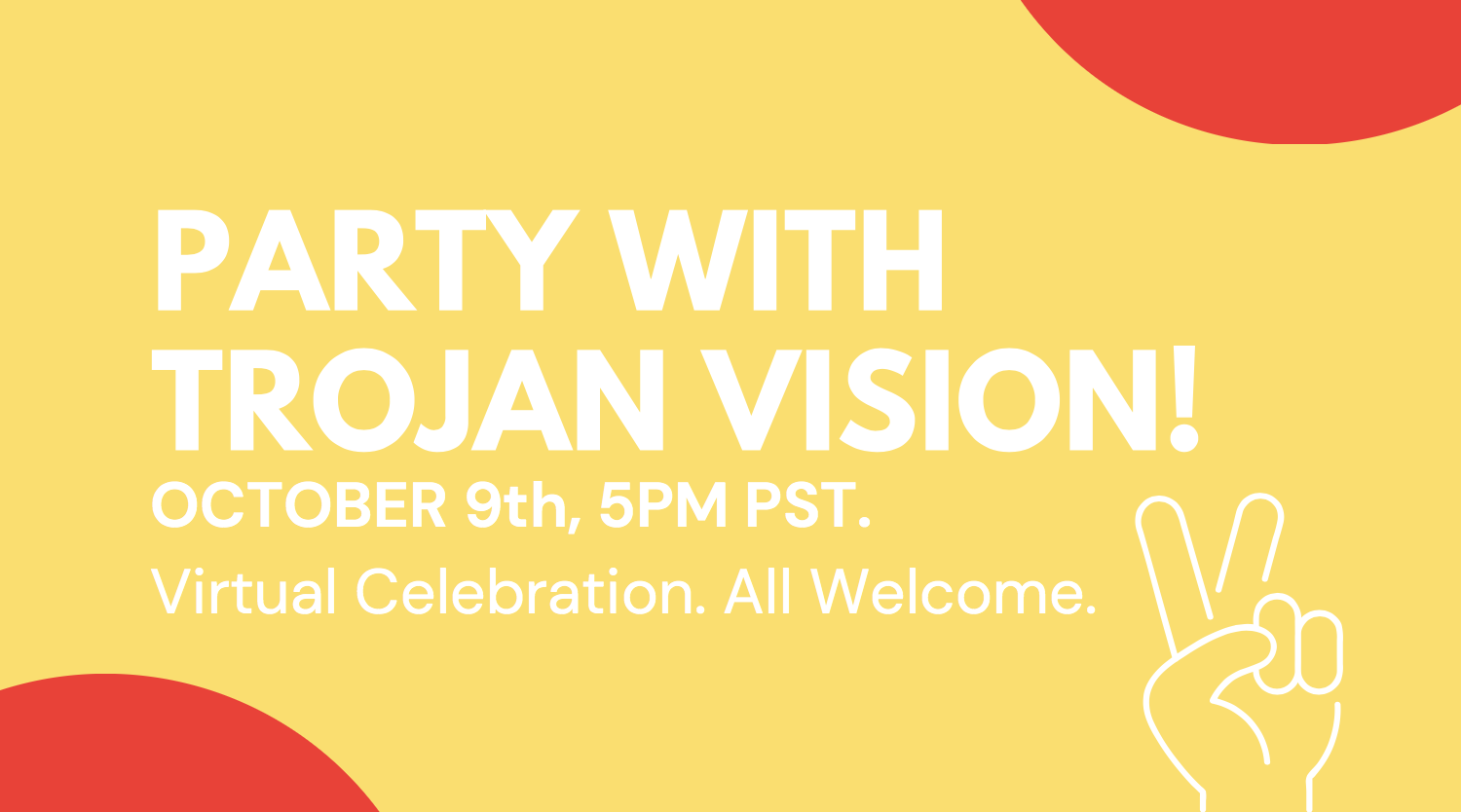 Party with Trojan Vision